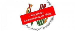Workshop Globalisierung im Alltag 2