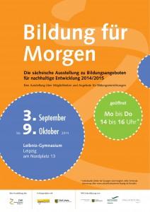 Bildung für Morgen – Die sächsische Ausstellung zu Bildungsangeboten für nachhaltige Entwicklung 2014/2015