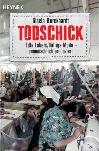 """""""Todschick – Edle Labels, billige Mode – unmenschlich produziert"""" Lesung mit Gisela Burckhardt im Weltladen"""